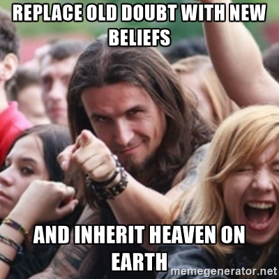 replaceolddoubtwithnewbeliefs
